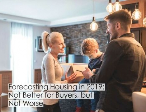 Forecasting Housing in 2019: Not Better for Buyers, but Not Worse